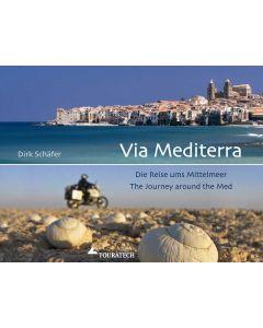 """Kniha """"Via Mediterra: cesta Středomořím"""" (Via Mediterra: journey around the Mediterranean) - Dirk Schäfer"""